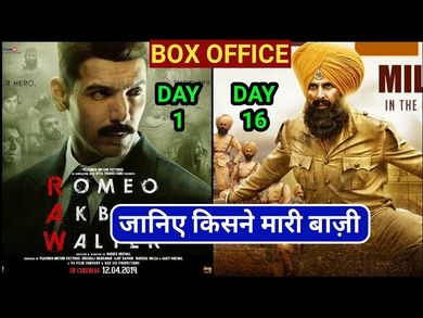 Box Office Collection Of Romeo Akbar Walter,Kesari Box Office Collection Day 16, Akshay,John Abraham